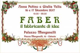 Faber il fabbricante di idee – 16 e 17 dicembre 2017